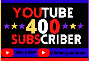 Get youtube 400 subscribers. organic, best quality, non-drop and life time guaranteed