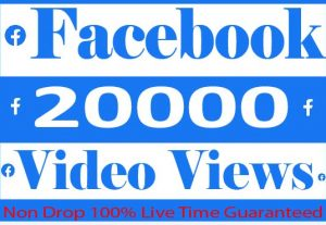 I Will Provaide 20000+ Facebook Video Views Real Active User 100% Live Guaranteed