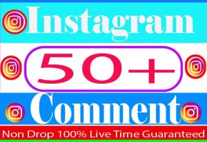 I will provide 50 Instagram comments Real Active User Non Drop And Live Time Guaranteed