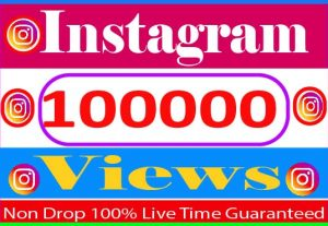 I Will Provide 100000+ Instagram views Active User Non Drop and Live Time Guaranteed