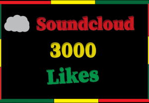 3000+ soundcloud Likes ,100% real and Non Drop
