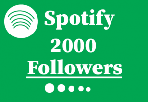 2000+ Spotify Followers,Best Quality and 100% Guaranteed
