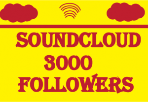 3000+ soundcloud Followers,100% real and best quality