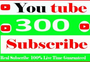 I will Provide your 300+ YouTube Subscribe and Non Drop 100% Live Time Guaranteed