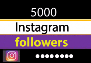 5000+ Instagram followers,Best Quality and 100% real