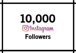10,000+ Instagram Followers,Non Drop And best Quality