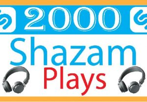 I will do super fast shazam 2000 plays. non drop- high quality life time guaranteed and organic