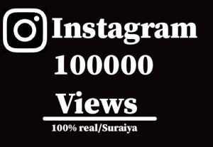 100000+ Instagram views,Non Drop And  100% Guaranteed