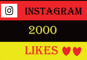 2000+ Instagram likes,Non drop ,best quality and 100% real