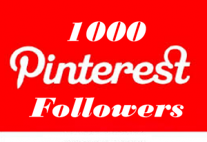 1000+pinterest followers,best quality and 100% real