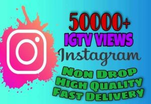 I will provide 50000+ IGTV Views on Instagram!! Fast and HQ!!