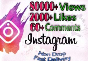 I will provide 80000+ Video Views and 2000+ Likes more over 60+ Comments on Instagram!! Fast and HQ!!