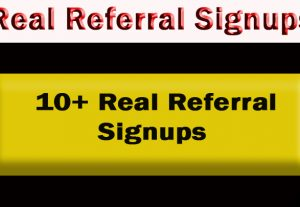 10+ Real Referral Signups from differant IP