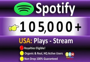 Get 105,000 (105k) Spotify ORGANIC Plays From HQ Account of USA & Royalties Eligible Quality.
