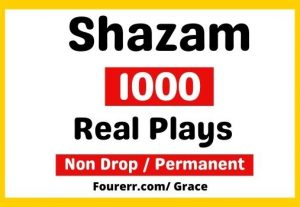 Get Instant 1000+ Shazam High-quality Plays, Non-drop, and Lifetime Permanent
