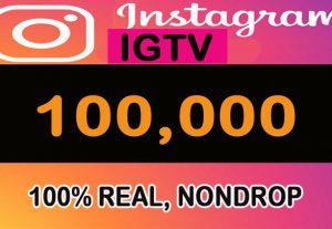 100,000  IGTV VIEWS FAST, SAFE, REAL