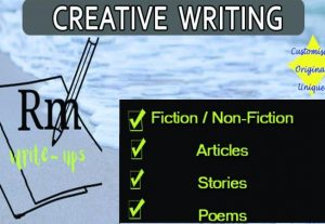 I will write Fiction & Non-Fiction articles, poems or stories that are unique & original without plagiarism.