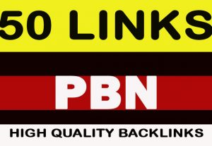 50 PBN  Highest Quality & Most Effective Links
