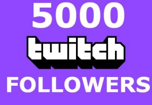 Send you 5000+ twitch followers INSTAT