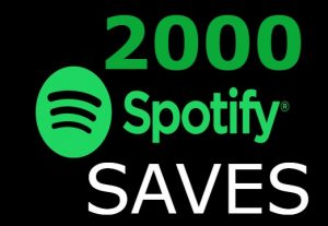 I will add you 2000+ Spotify SAVES INSTANT START