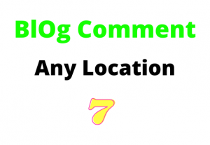 will 7 Comment on your blog, any Country's