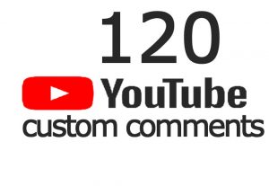 Add 120 YouTube Custom Comments From Real Active User