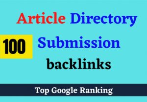 Create 100+ Article Directory Submission backlinks – Top Google Ranking