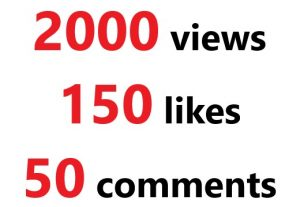 Add 2000 youtube views Lifetime Guaranteed with 150 likes and 50 RANDOM comments