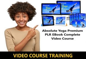 I Will give Absolute Yoga Premium PLR EBook Complete Video Course + Poses