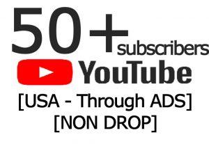 50+ YouTube Subscribers [USA – Through ADS] [NON DROP]