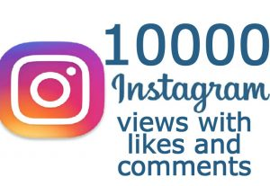 10K Instagram Real views with 500 likes and 50 comments