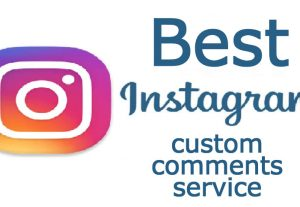 Best Instagram custom comments service [min- 10 and maxi – 100]
