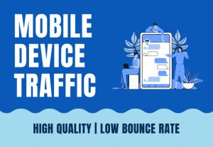 Drive mobile device quality traffic to your website