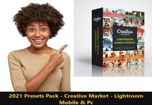 I Will give 2021 Presets Pack – Creative Market – Lightroom Mobile & Pc