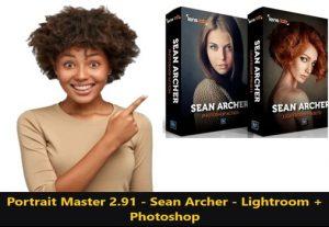 I Will give Portrait Master 2.91 – Sean Archer – Lightroom + Photoshop