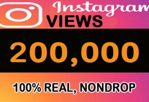 200,000  Real, Nondrop Instagram Video Views + Impression instant
